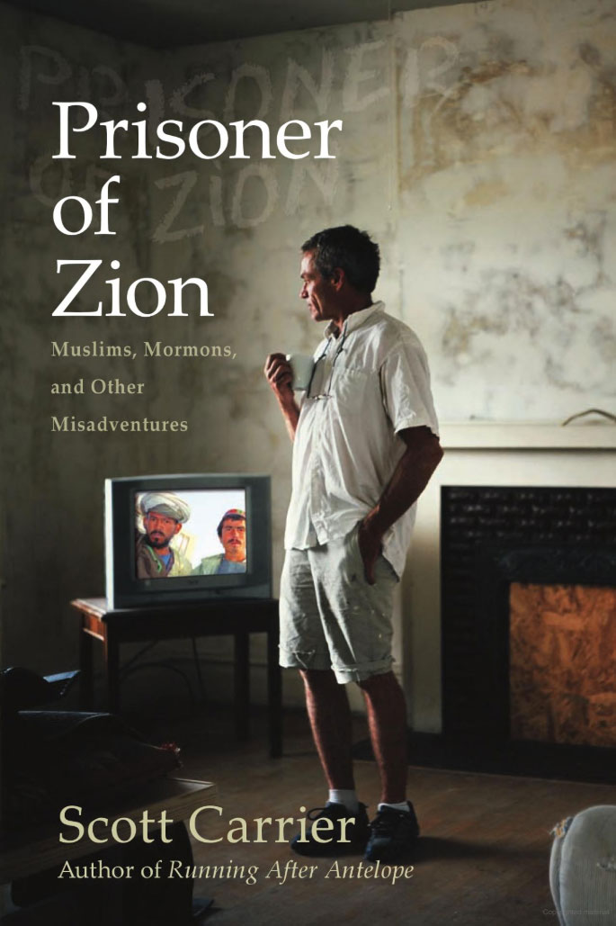 Prisoner of Zion, by Scott Carrier (book cover)