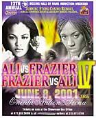 Ali-Frazier IV Fight poster, Jacqui vs Laila June 2001