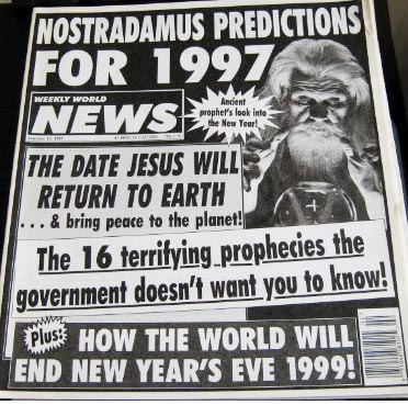 Weekly World News 1997 cover: Nostradamus Predicts 1999 End of World