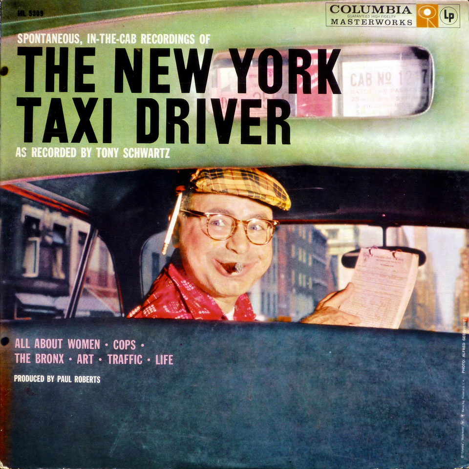The New York Taxi  Driver, by Tony Schwartz 1959 (album cover)