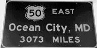 Sacramento Interstate 50 sign- 3073 miles to Ocean City MD